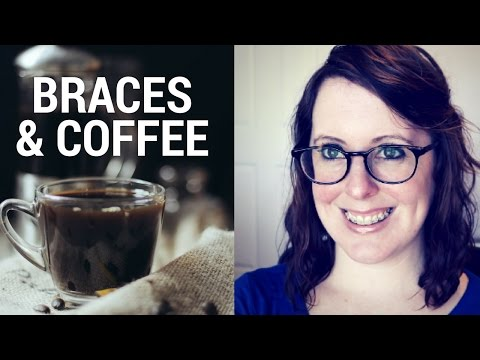 Braces and Coffee