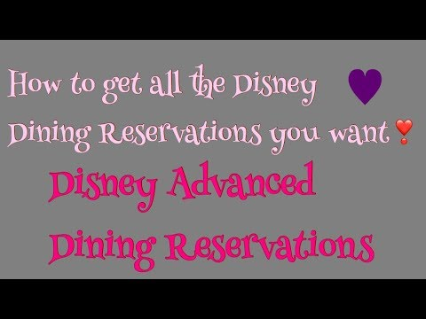 How to get those coveted Disney Dining Reservations