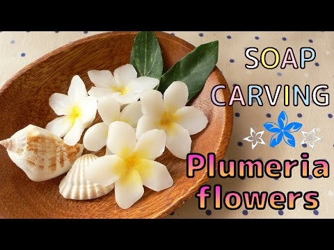 SOAP CARVING|Easy | Plumeria Flowers | How to make |