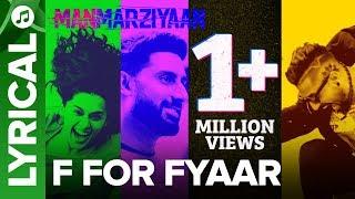 F For Fyaar | Lyrical Audio Song | Manmarziyaan | Amit Trivedi, Shellee | Abhishek, Taapsee, Vicky