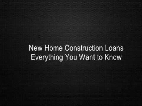 New Home Construction Loans Everything You Want to Know