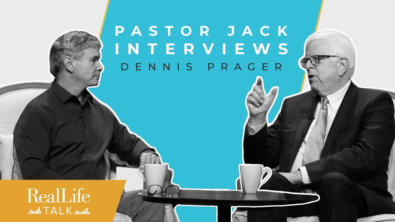 Ep.018 | Jack Hibbs Interviews Dennis Prager | Real Life Talk
