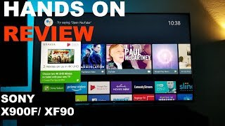 Hands on Sony x900f 4K HDR and Dolby Vision TV