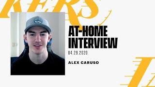 At-Home Interview: Alex Caruso (4/29/20)