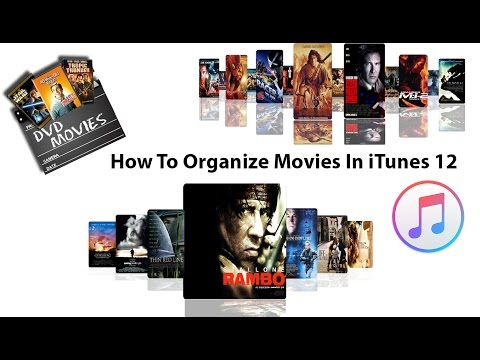 How To Organize Movies In iTunes 12
