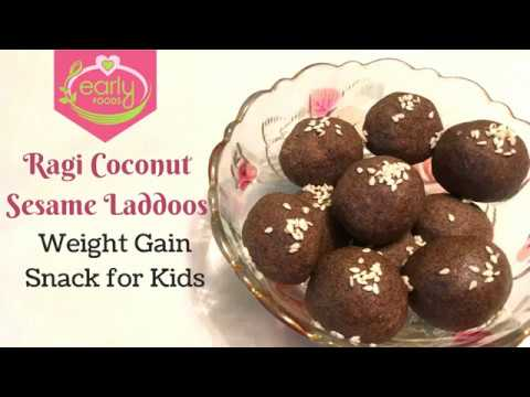 Ragi Coconut Sesame Laddo | Weight Gain Dessert/Snack for Kids | Early Foods