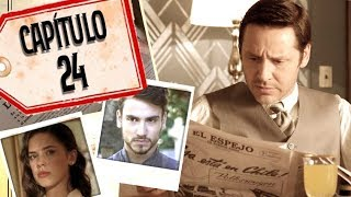 Argentina, tierra de amor y venganza - Capítulo 24: