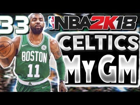 I'M AN IDIOT | NBA 2k18 MyGM Celtics Ep 33