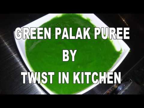 Palak Puree - Spinach Puree - How to Make Perfect Green palak Puree.