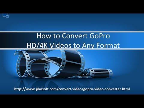 GoPro Video Converter: Convert GoPro HD/4K Videos to Any Format like AVI, MOV, WMV, MKV, etc.