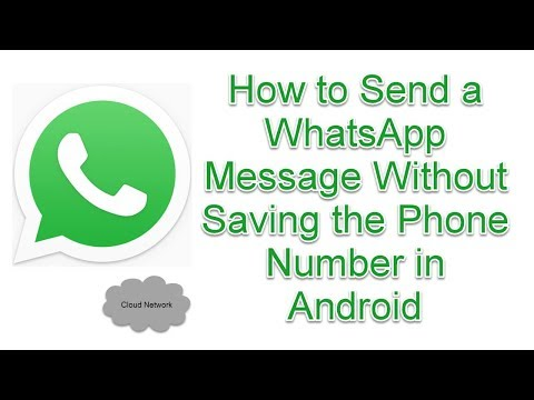 How to Send a WhatsApp Message Without Saving the Phone Number in Android