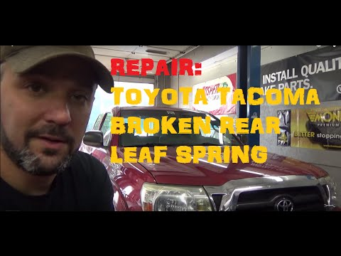 Replace Broken Rear Leaf Spring - Toyota Tacoma