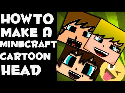 How to Make a Minecraft Cartoon head on Android