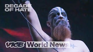 Inside a Neo Nazi Music Festival   Decade of Hate