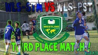 WLS-STM VS WLS-PST   THIRD PLACE MATCH!!   VLOG #20