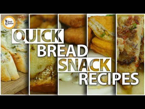 Quick Bread Snack Recipes By Food Fusion