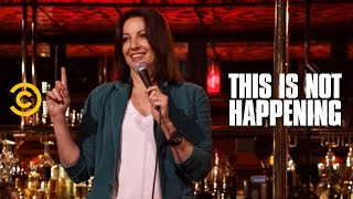 Bonnie McFarlane - Burning Down the House - This Is Not Happening - Uncensored