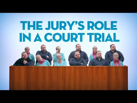 The jury's role in a court trial - The Law in Your Life (by Éducaloi)