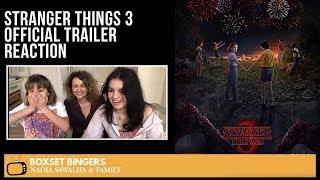 Stranger Things 3 Official Trailer Reaction   Nadia Sawalha & Family