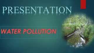 Water Pollution (.ppt)