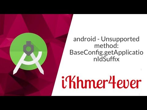 Android studio Error: Unsupported method: BaseConfig.getApplicationIdSuffix()