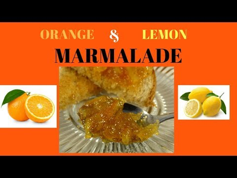 How to make orange and lemon marmalade - with yoyomax12