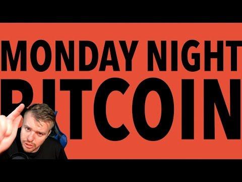 MONDAY NIGHT BITCOIN! $100 GIVEAWAY!