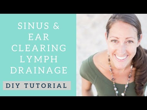 Manual Lymphatic Drainage Techniques for Sinus and Ear Infections, Cold & Flu Season and Allergies