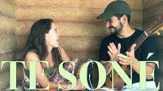 Camilo y Evaluna - Te Soñé (COVER)