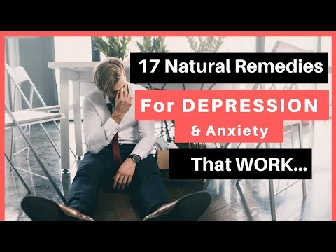 17 Natural Remedies for Depression and Anxiety that Work | How to Treat Depression Naturally at Home