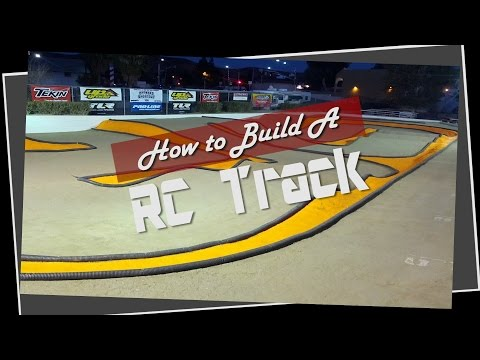 How To Build A RC Track - Blister'n Raceway