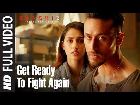Xxx Mp4 Get Ready To Fight Again Full Video Baaghi 2 Tiger Shroff Disha Patani Ahmed Khan 3gp Sex