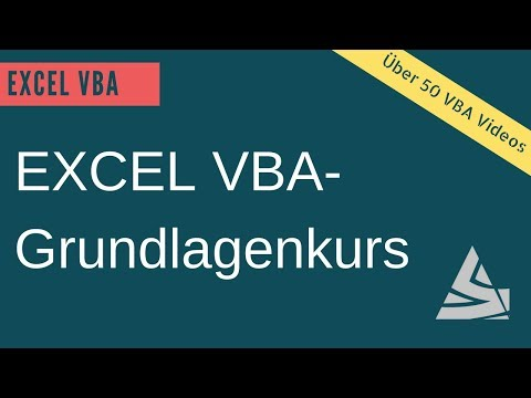 EXCEL VBA Grundlagenkurs - Lerne EXCEL VBA einfach & schnell / Tutorial deutsch - Einführung