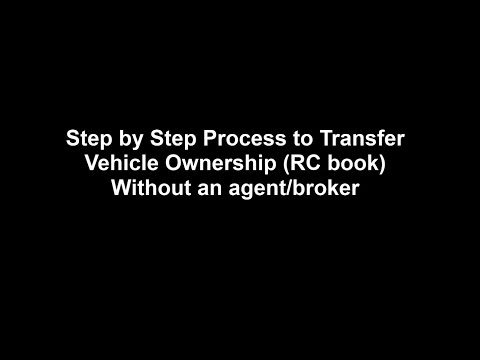 Car Ownership Transfer -   RC book Transfer without an agent