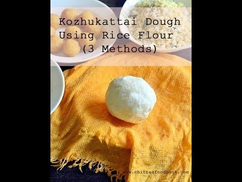 Kozhukattai maavu / Kozhukattai dough using store bought rice flour in 3 methods