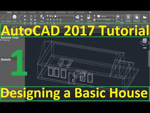 Beginner Tutorial 1 (AutoCAD 2017) - Designing a Basic House