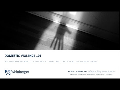 Domestic Violence 101 - A Guide for Victims & Their Families in New Jersey