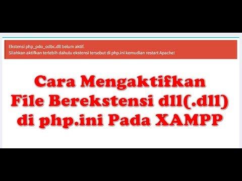 Cara Mengaktifkan File Berekstensi dll(.dll) di php.ini Pada XAMPP