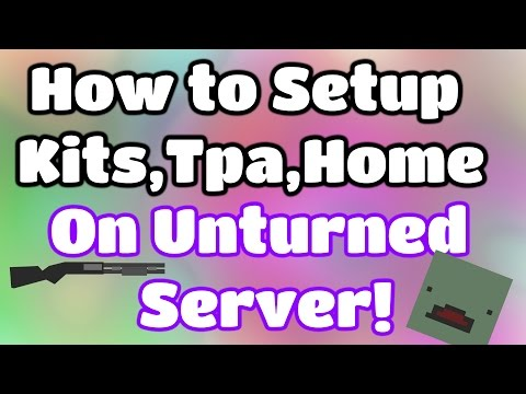 How to install/setup (kits/tpa/home) on your unturned server! Rocket plugins tutorial!