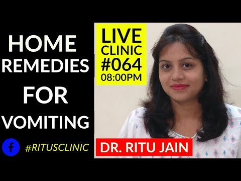 Home Remedies For Vomiting Child,Adults,How to Stop Vomiting - Dr.Ritu's Live Clinic#064