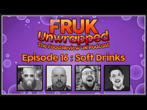 FRUK Unwrapped | Episode 16 : Soft Drinks | Feat Harry WheresMyChallenge