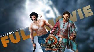 Bahubali 2: The Conclusion   Tamil   Full Movie   Prabhas   Anushka   S.S. Rajamouli   GenericStream