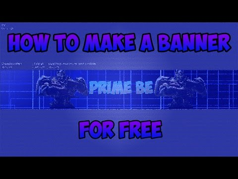 How to make a banner for youtube for free! easy! quick!