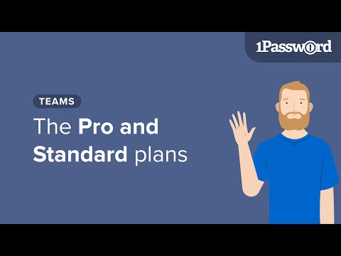 Get to Know 1Password Teams: The Pro and Standard Plans