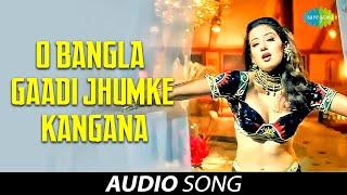 O Bangla Gaadi Jhumke Kangana   Alka Yagnik   Manisha Koirala   Chhupa Rustom   Audio Song