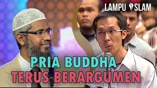 Pria Buddha Terus Berargumen Pada Dr. Zakir Naik