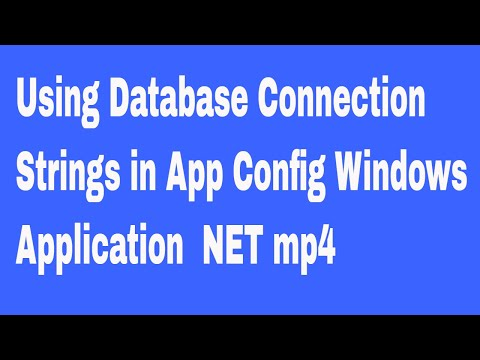Using Database Connection Strings in App Config Windows Application  NET mp4