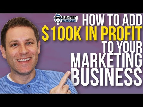 How To Add 100,000 In Profit Easily To Your Marketing Business