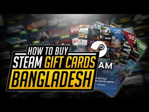 How To Buy Steam Gift Cards in Bangladesh | Safest Website