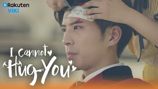 I Cannot Hug You - EP24 | Let Me Bandage You  [Eng Sub]